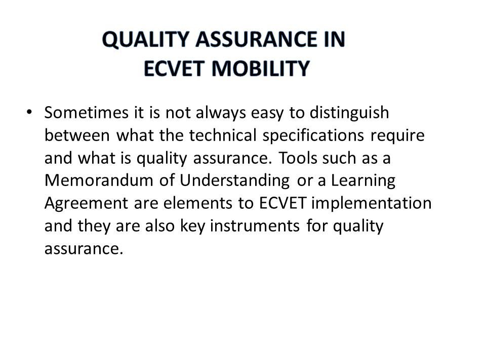 The Recommendation on the establishment of a European Quality Assurance Reference Framework for VET, includes a set of selected quality indicators for assessing quality in VET.