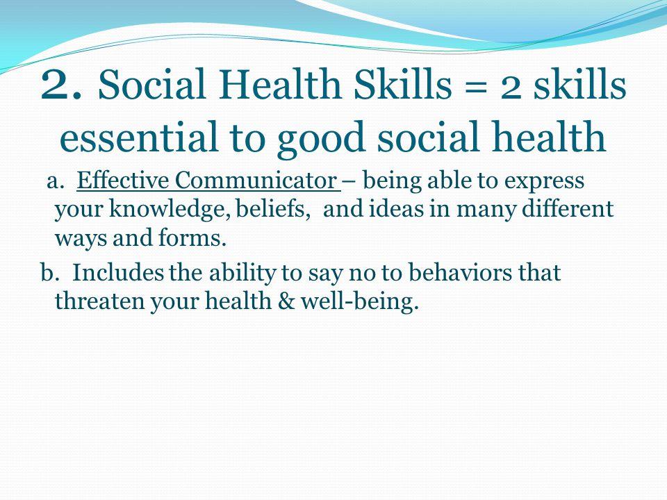 I. What are health skills . 1.