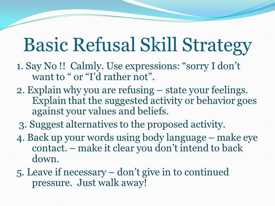 4. Refusal Skills a.
