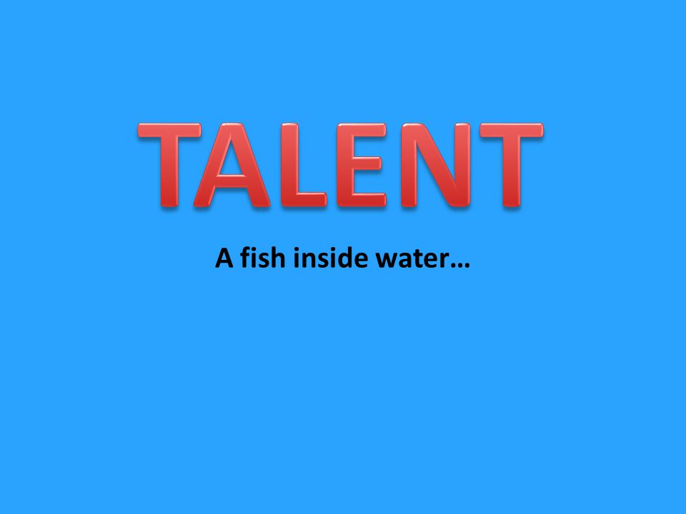A fish inside water…