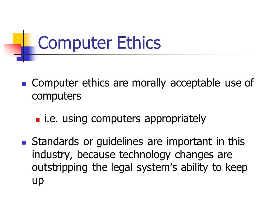 Computer Ethics Computer ethics are morally acceptable use of computers i.e.