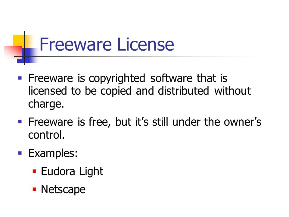 Freeware License  Freeware is copyrighted software that is licensed to be copied and distributed without charge.  Freeware is free, but it's still u