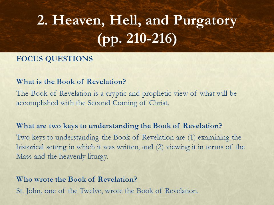 FOCUS QUESTIONS What is the Book of Revelation.