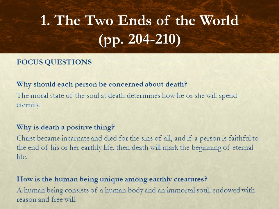 FOCUS QUESTIONS Why should each person be concerned about death.