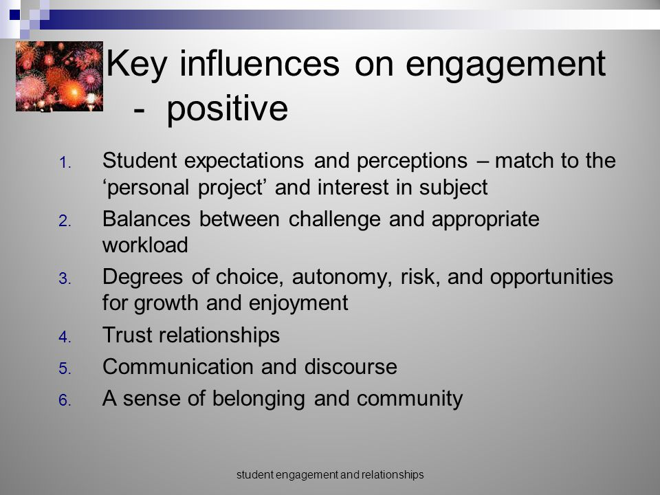 Key influences on engagement - - positive 1.