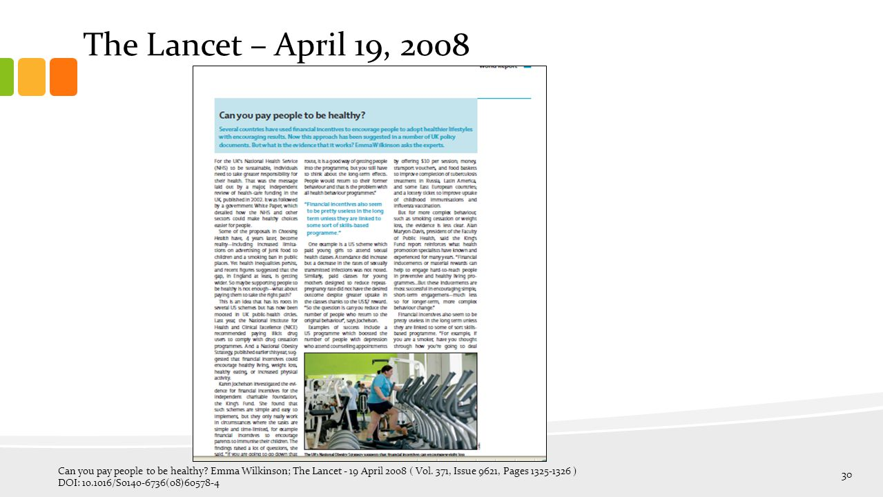 The Lancet – April 19, 2008 Can you pay people to be healthy.