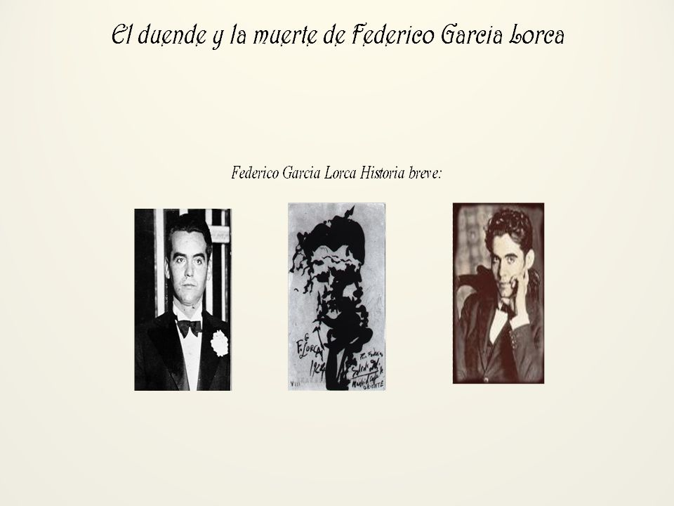Ahora: En tus grupos: Pick a Lorca Poem and read it Talk about the poem and if it has Duende. Where is it present? What symbols/words are present in t
