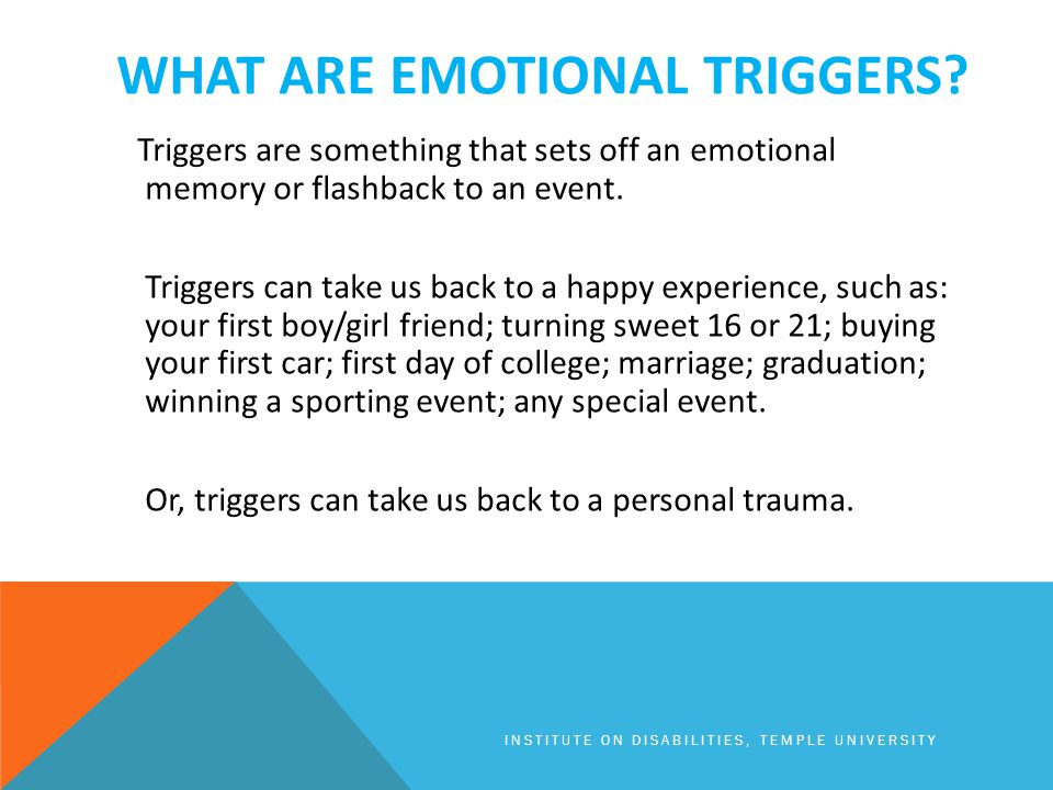 WHAT ARE EMOTIONAL TRIGGERS.