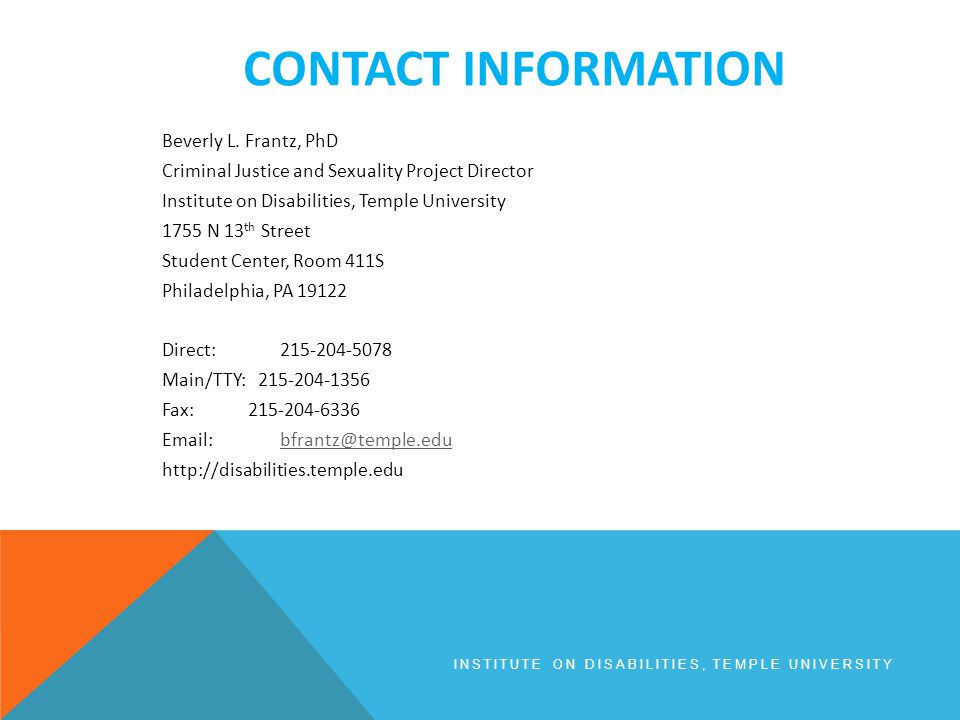 CONTACT INFORMATION INSTITUTE ON DISABILITIES, TEMPLE UNIVERSITY Beverly L.