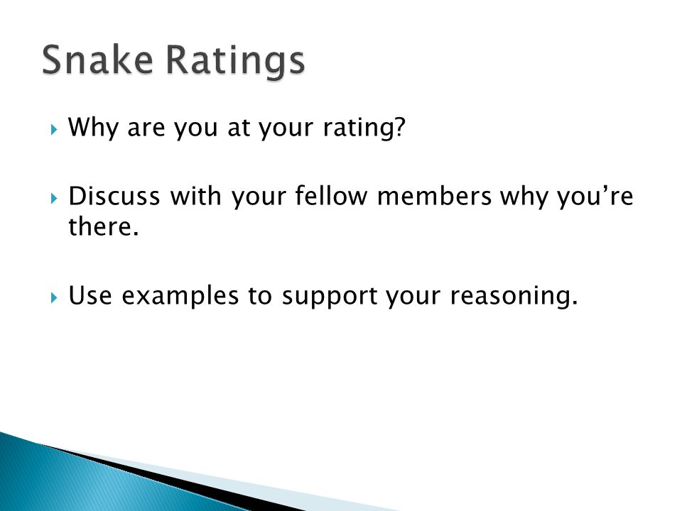  Why are you at your rating.  Discuss with your fellow members why you're there.