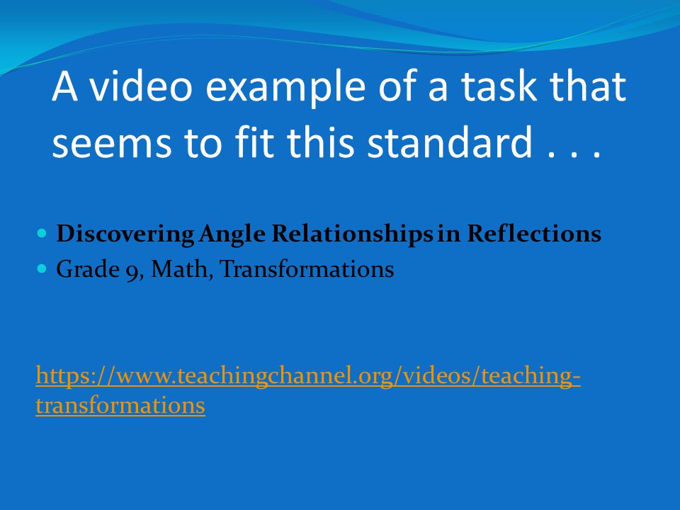 A video example of a task that seems to fit this standard...