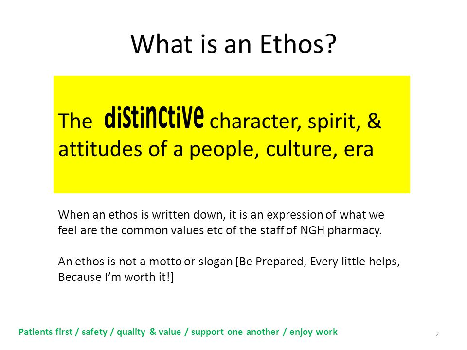 What is an Ethos.