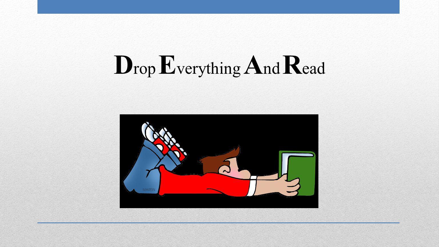 D rop E verything A nd R ead