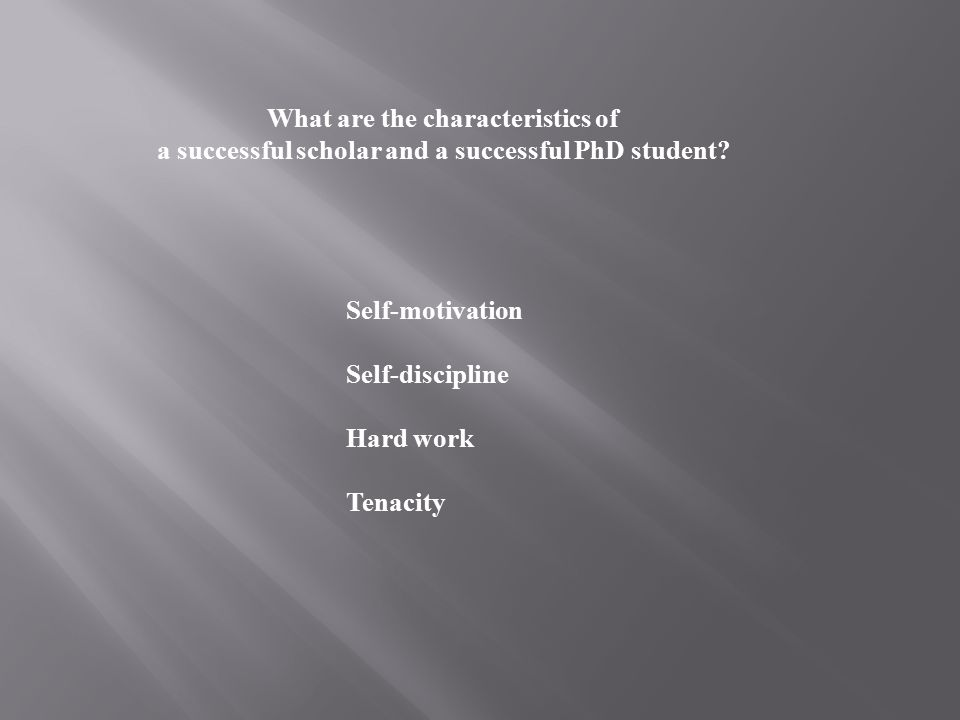 What are the characteristics of a successful scholar and a successful PhD student.