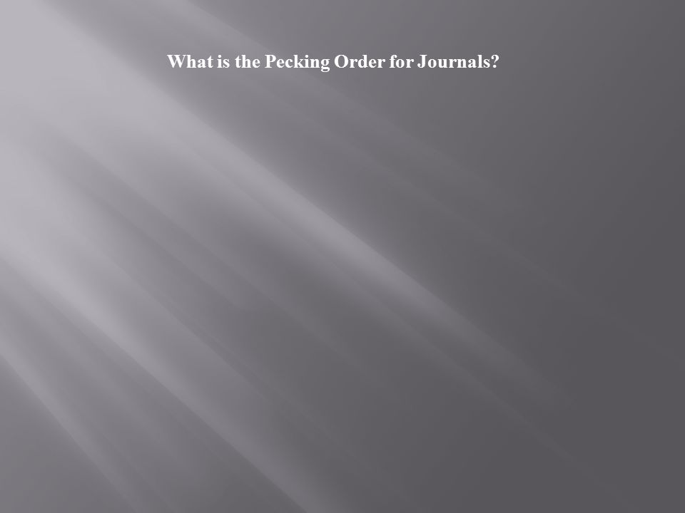 What is the Pecking Order for Journals