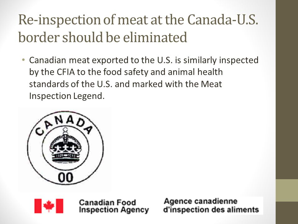 Re-inspection of meat at the Canada-U.S.