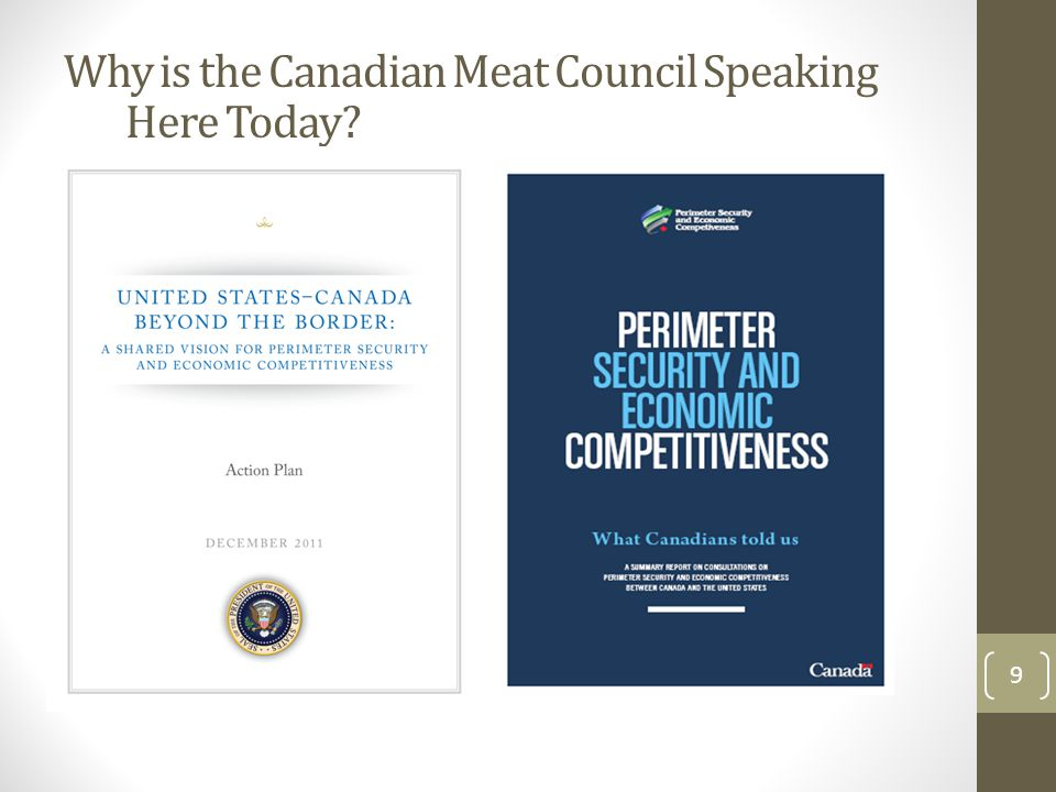 Why is the Canadian Meat Council Speaking Here Today 9