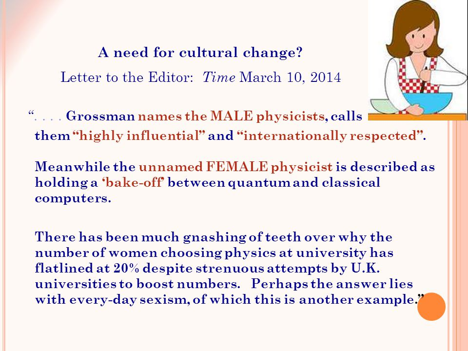 """.... Grossman names the MALE physicists, calls them ""highly influential"" and ""internationally respected"". Meanwhile the unnamed FEMALE physicist is d"