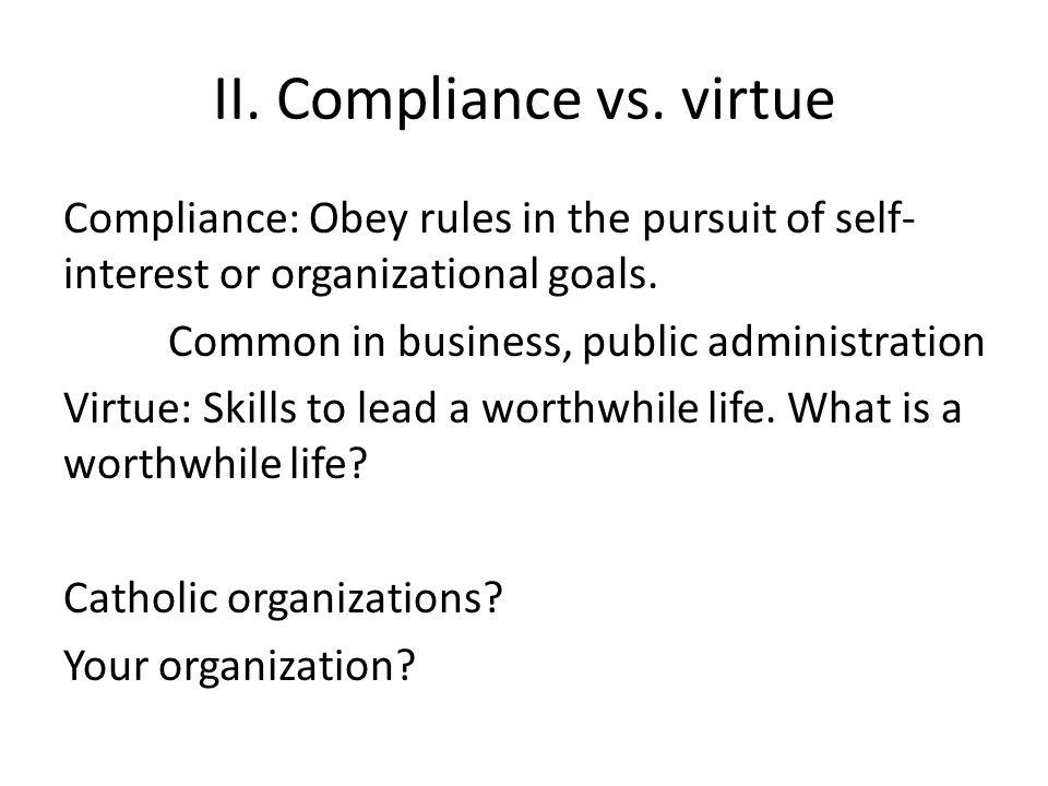 II. Compliance vs.
