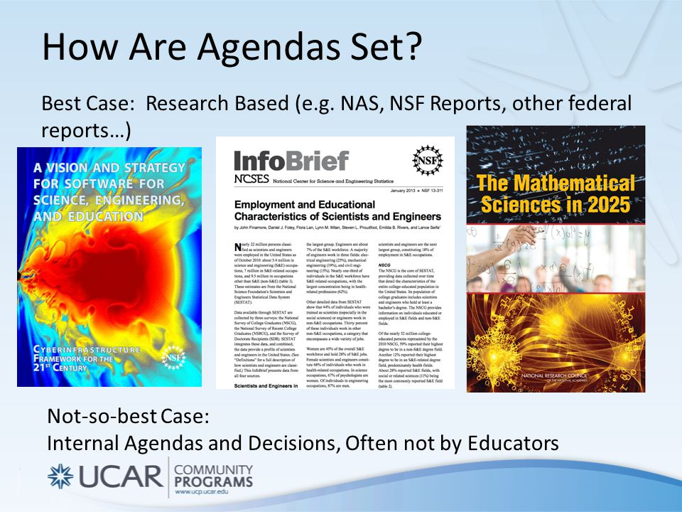 How Are Agendas Set. Best Case: Research Based (e.g.