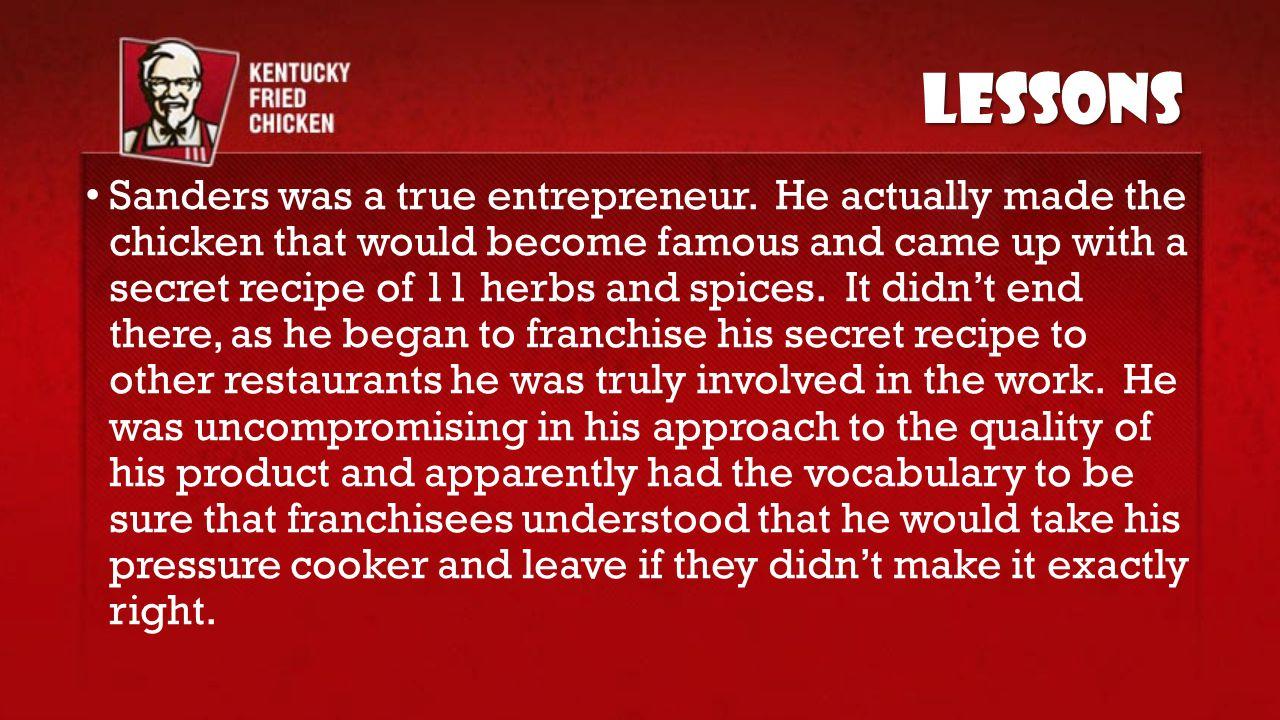 Sanders was a true entrepreneur.