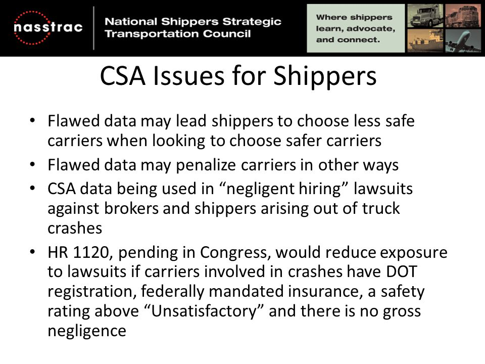 What Can Shippers do to Help.Engage in advocacy on your own, with a group or both.