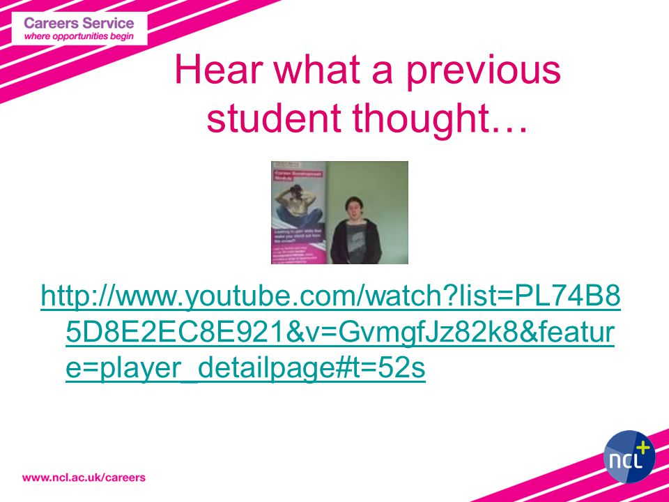 Hear what a previous student thought… http://www.youtube.com/watch list=PL74B8 5D8E2EC8E921&v=GvmgfJz82k8&featur e=player_detailpage#t=52s
