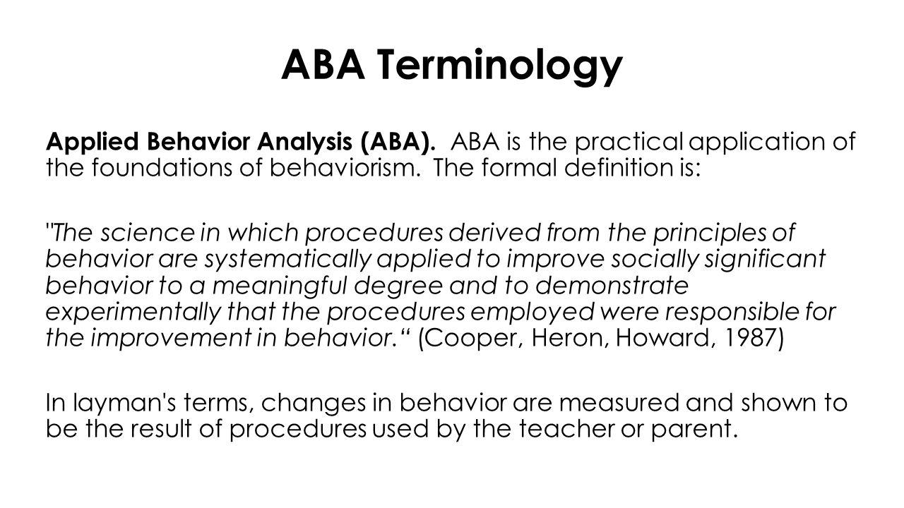 ABA Terminology Applied Behavior Analysis (ABA).