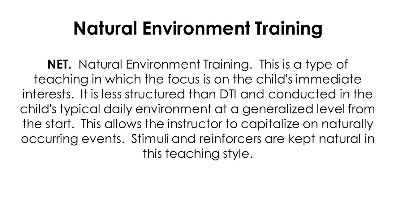 Natural Environment Training NET. Natural Environment Training.