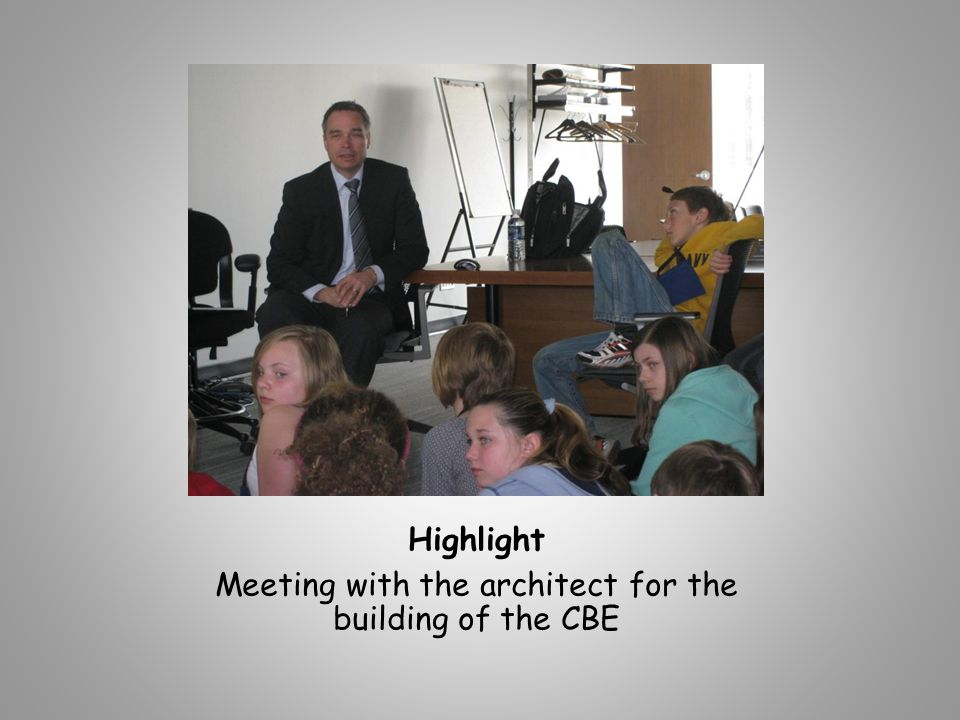 Highlight Meeting with the architect for the building of the CBE