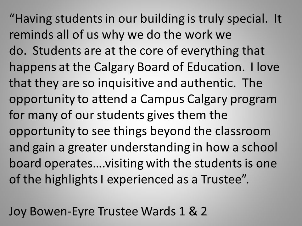 Having students in our building is truly special.
