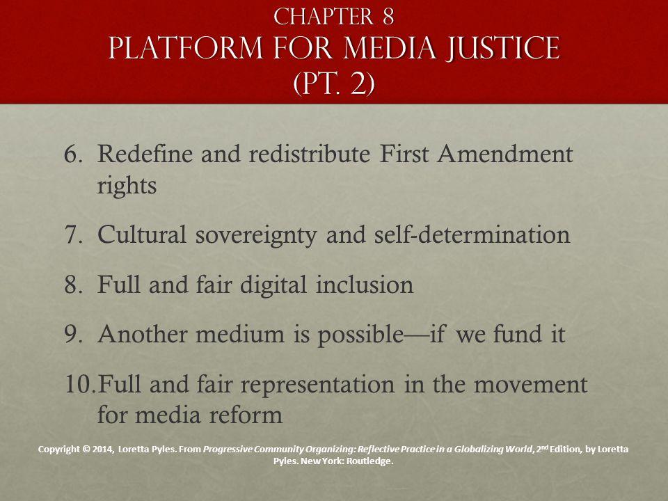 Chapter 8 Platform for media justice (pt. 2) 6.