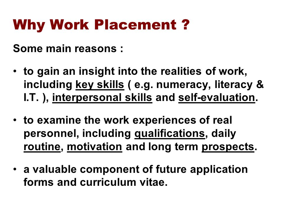 Why Work Placement .