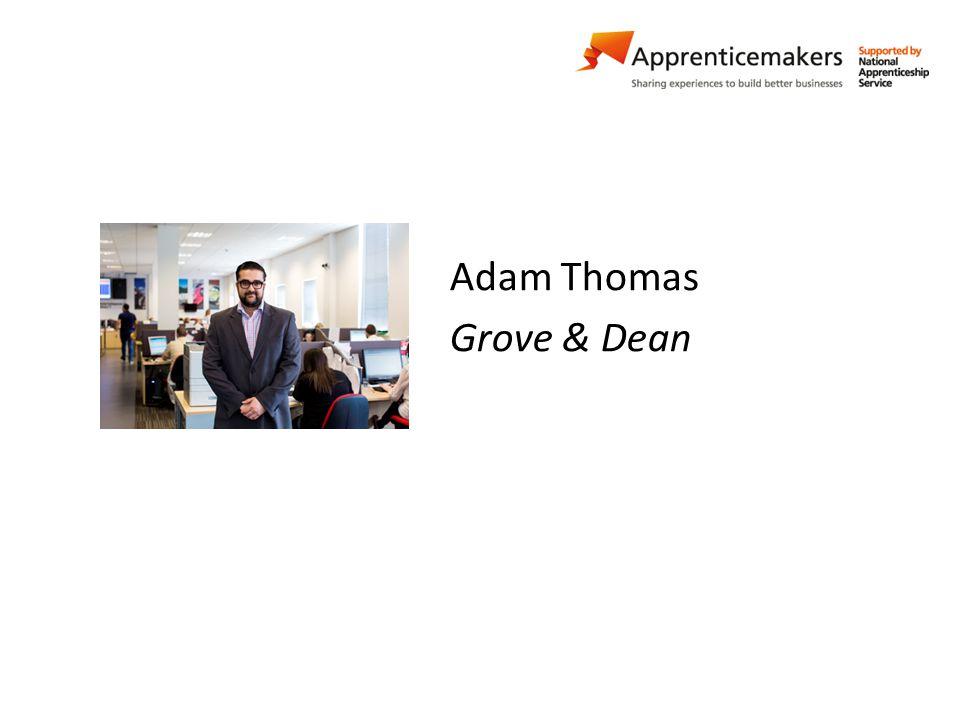 Adam Thomas Grove & Dean