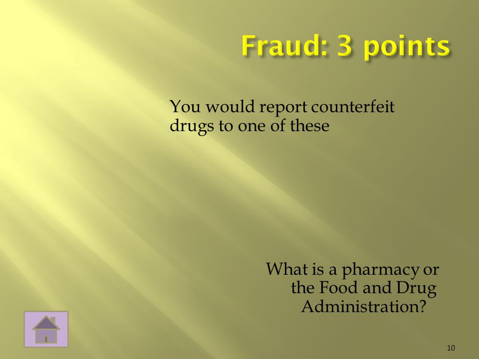 What is a pharmacy or the Food and Drug Administration 10