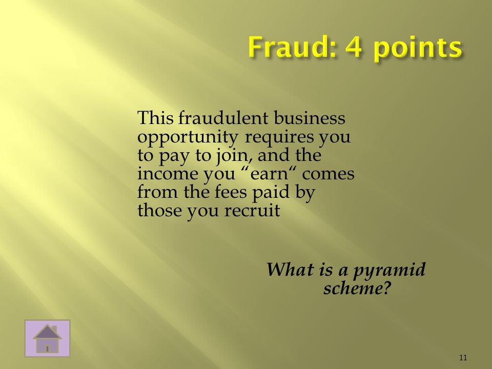 What is a pyramid scheme 11