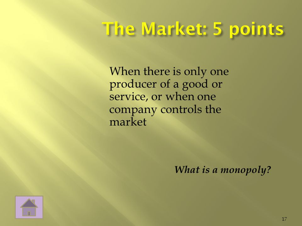 What is a monopoly 17