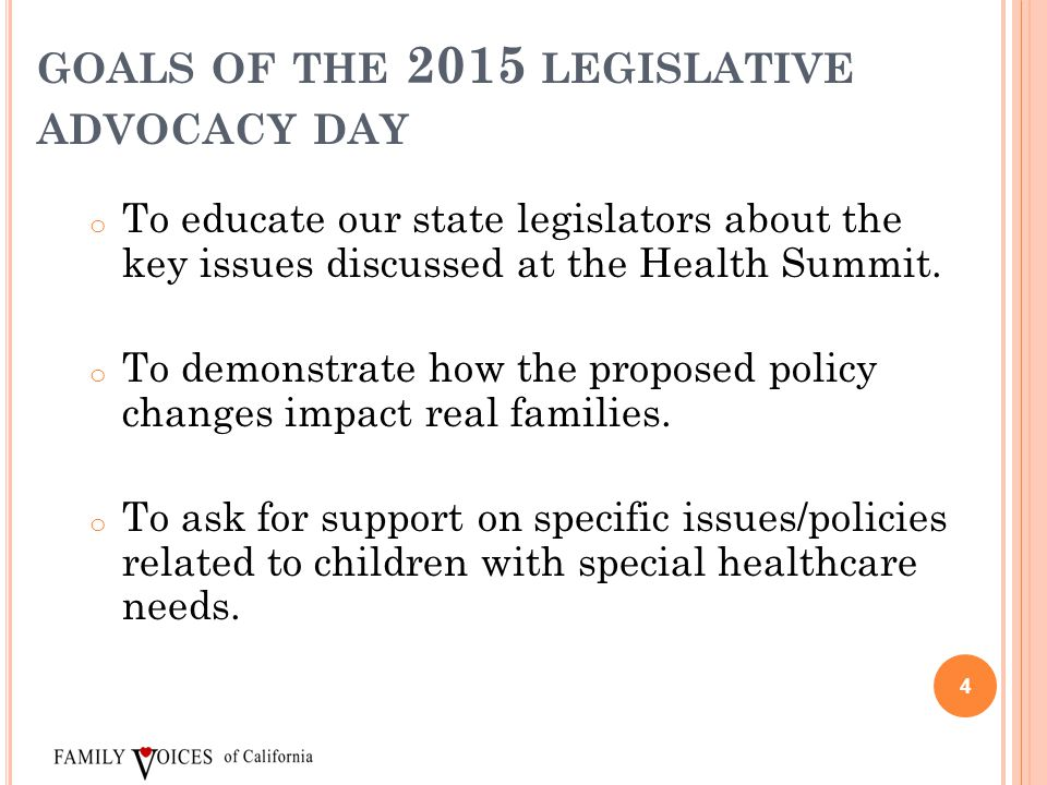 GOALS OF THE 2015 LEGISLATIVE ADVOCACY DAY o To educate our state legislators about the key issues discussed at the Health Summit. o To demonstrate ho
