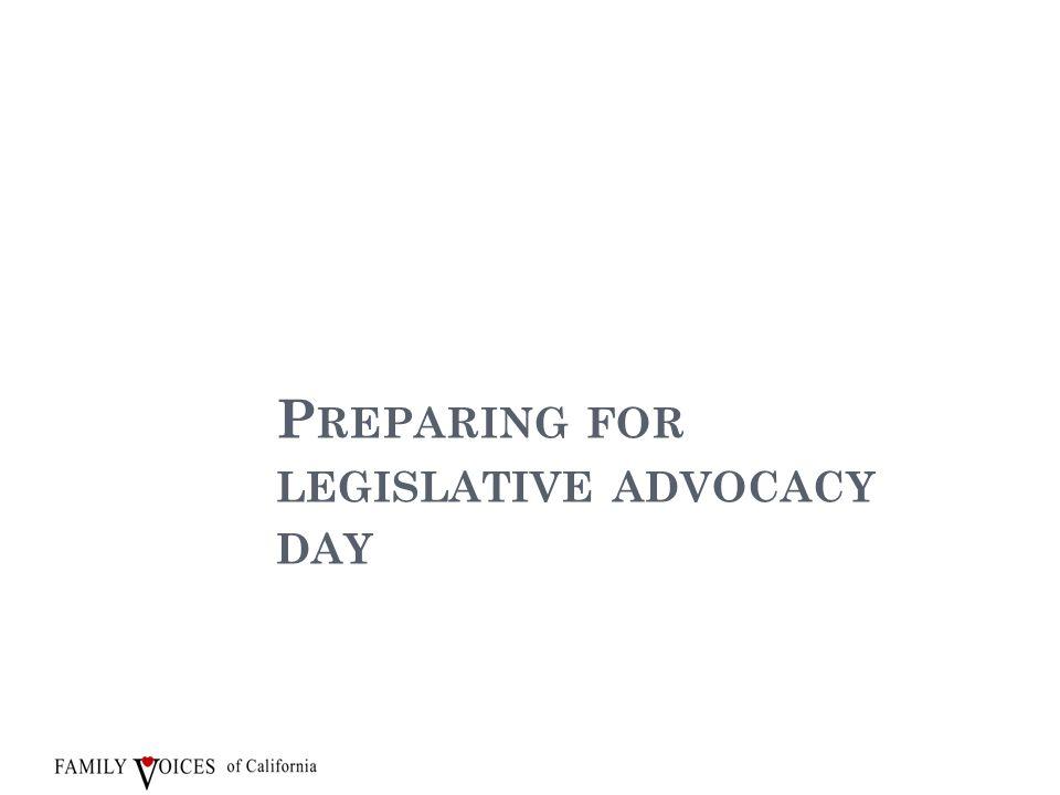 P REPARING FOR LEGISLATIVE ADVOCACY DAY 6