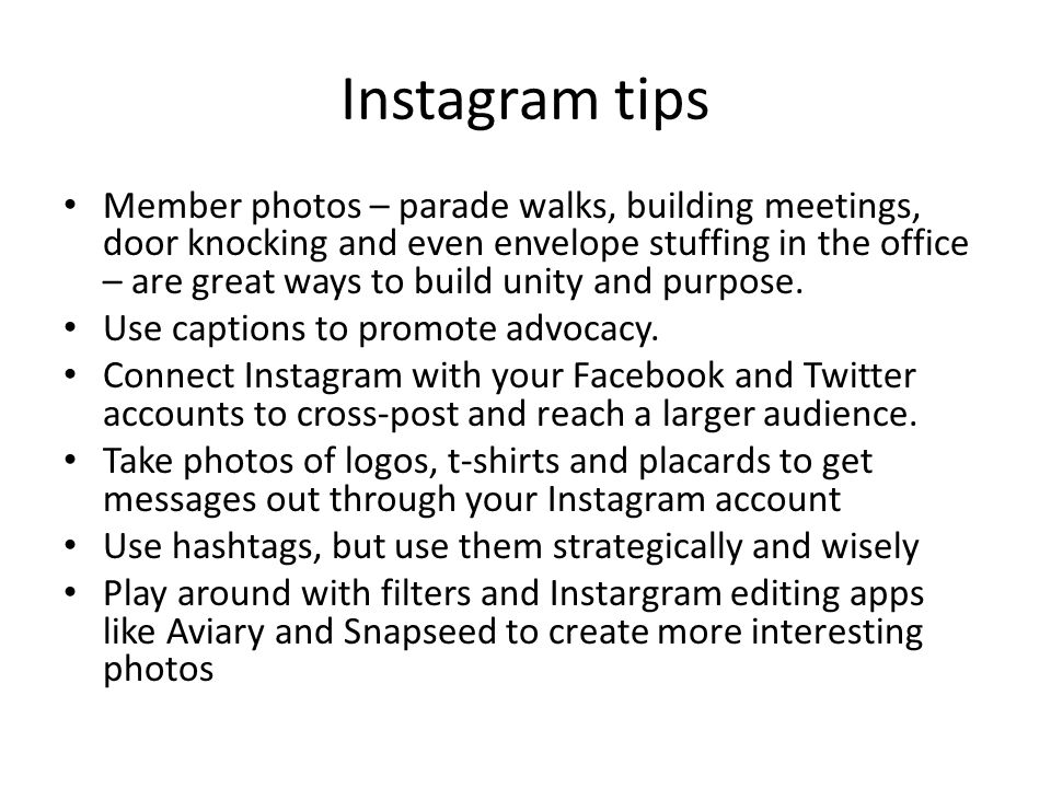 Instagram tips Member photos – parade walks, building meetings, door knocking and even envelope stuffing in the office – are great ways to build unity