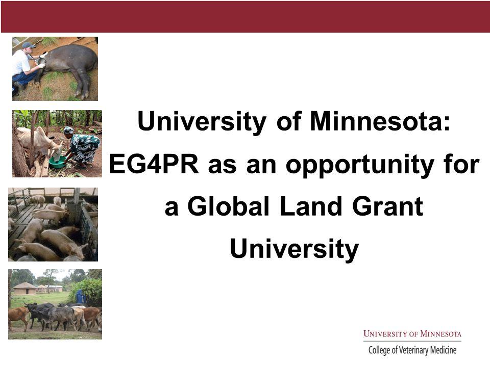University of Minnesota: EG4PR as an opportunity for a Global Land Grant University