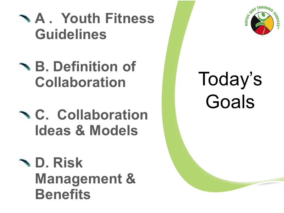 A. Youth Fitness Guidelines B. Definition of Collaboration C.