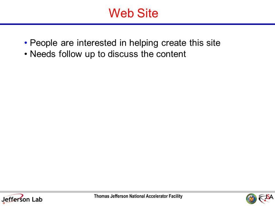 S&T Review 09 Page 20 Web Site People are interested in helping create this site Needs follow up to discuss the content