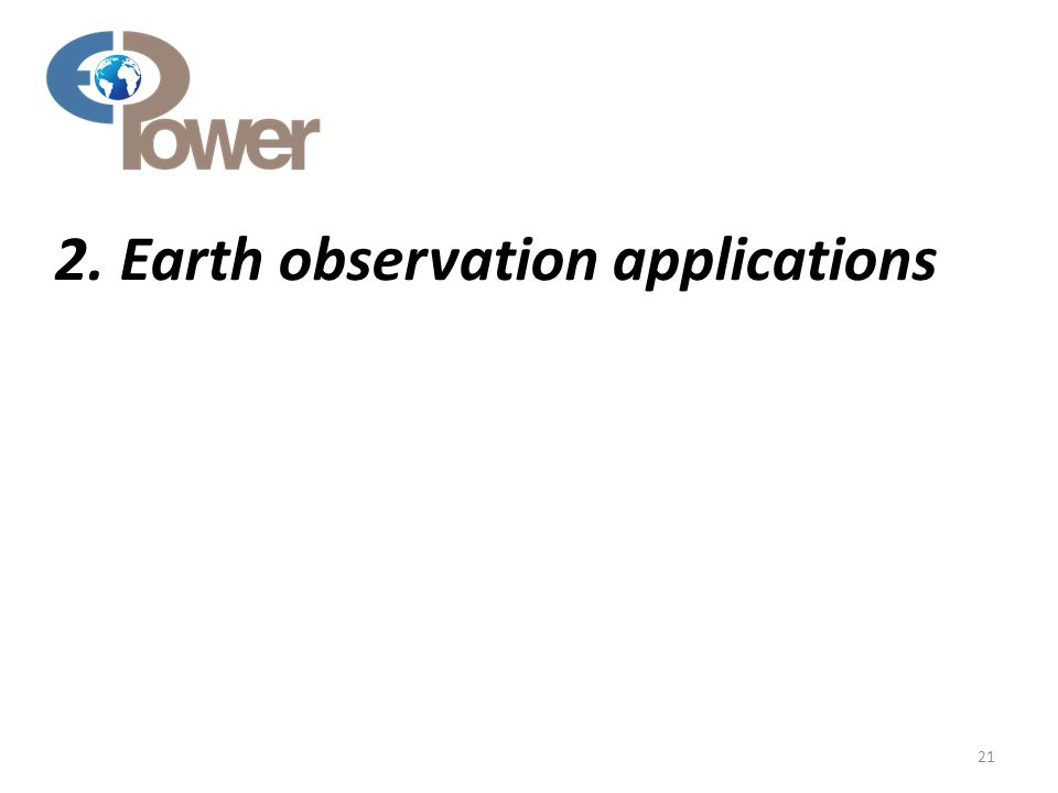 2. Earth observation applications 21