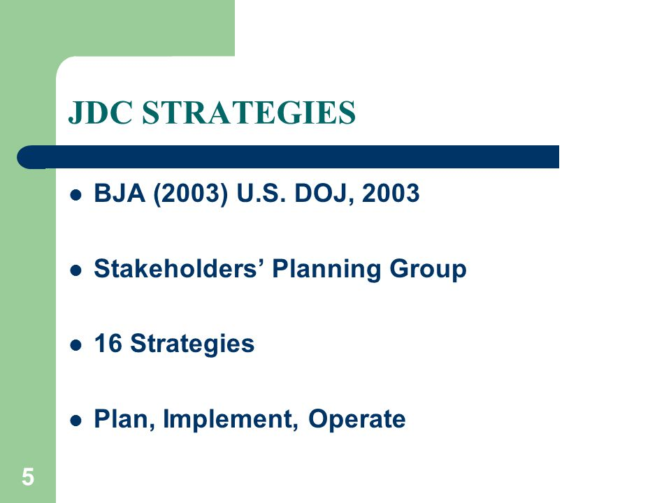 5 JDC STRATEGIES BJA (2003) U.S.