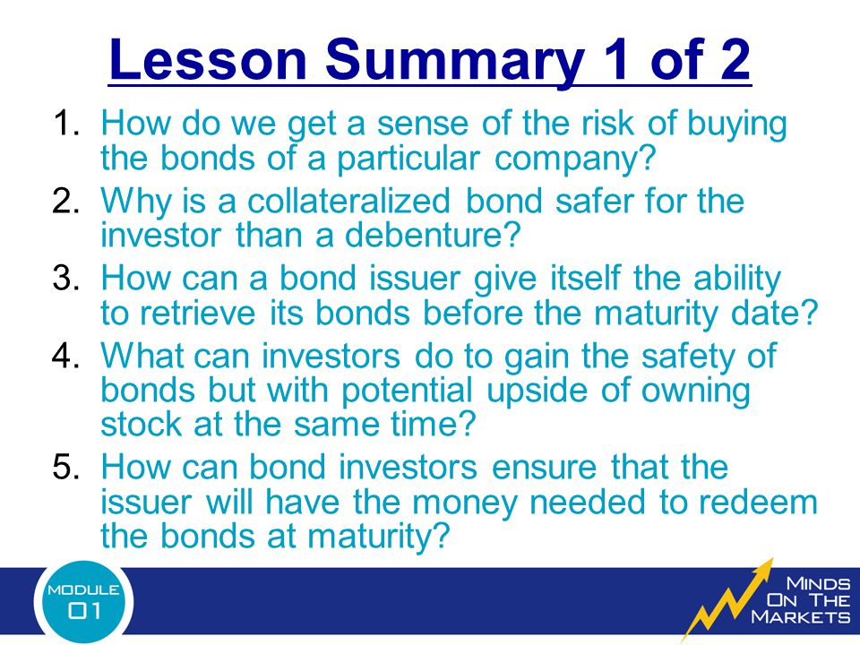 Lesson Summary 1 of 2 1.How do we get a sense of the risk of buying the bonds of a particular company.
