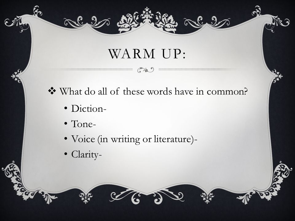 WARM UP:  What do all of these words have in common.