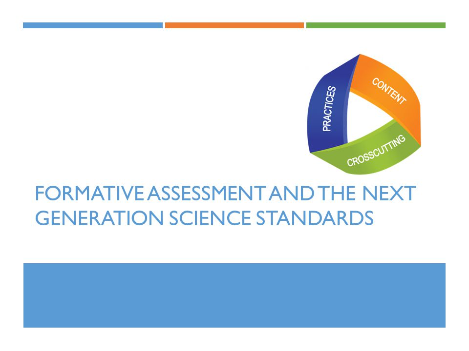 FORMATIVE ASSESSMENT AND THE NEXT GENERATION SCIENCE STANDARDS