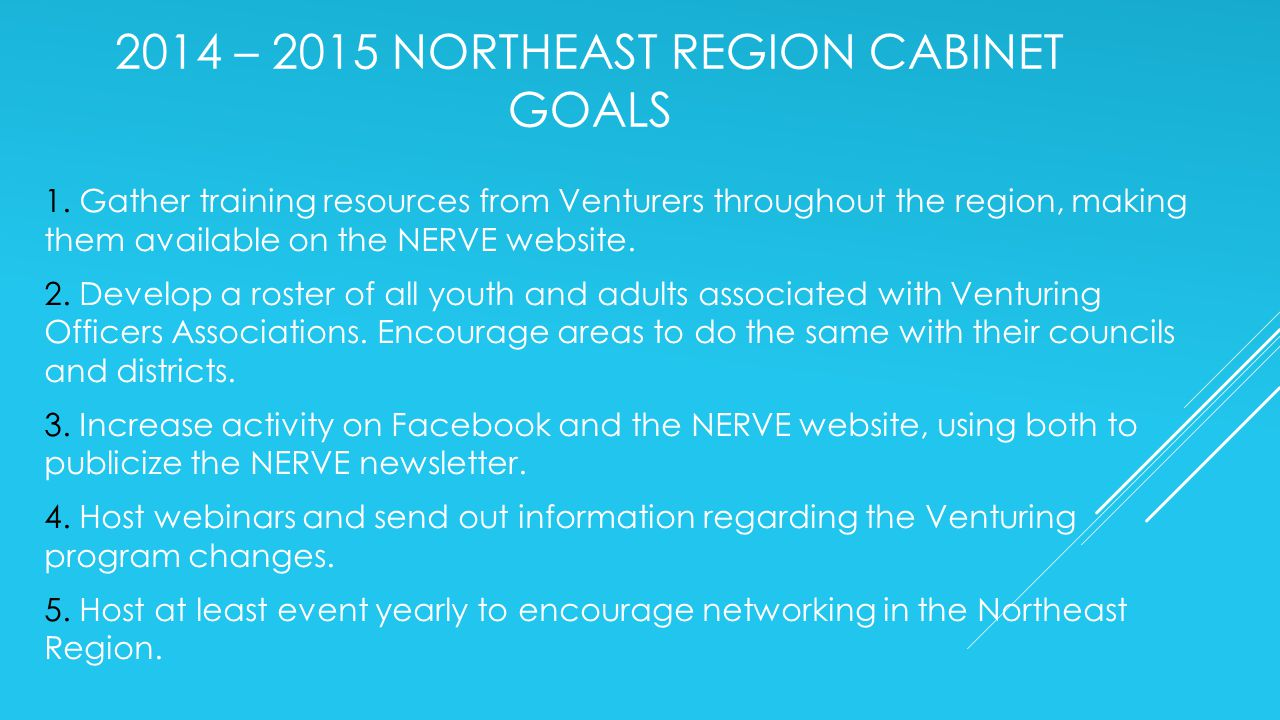 2014 – 2015 NORTHEAST REGION CABINET GOALS 1.