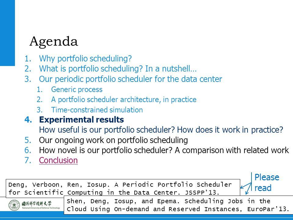13 Portfolio Scheduling Agenda 1.Why portfolio scheduling.
